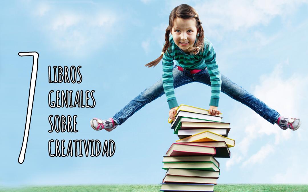 7 libros de creatividad que merecen la pena