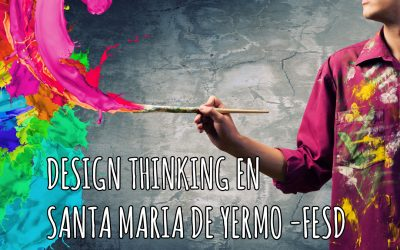Thinkernautas innovation school: Colegio Santa María de Yermo –  FESD