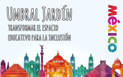 Umbral Jardín: Cómo transformar el espacio educativo para la inclusión