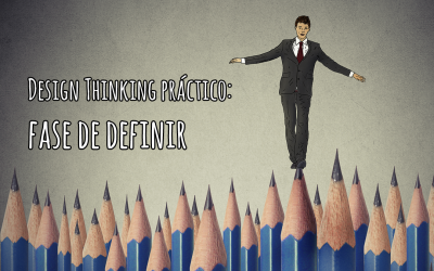 Design Thinking práctico: definir