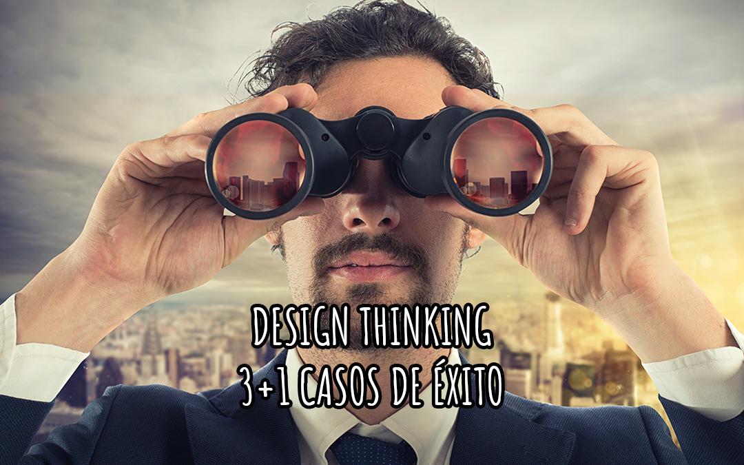 Design Thinking: 3 casos de éxito increíbles y uno que he vivido en primera persona